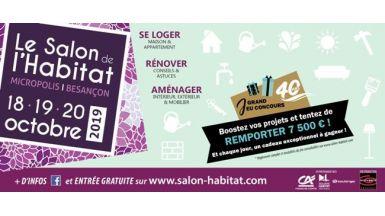 RDV les 18, 19 et 20 Octobre 2019 au Salon de l'habitat de Besançon Micropolis